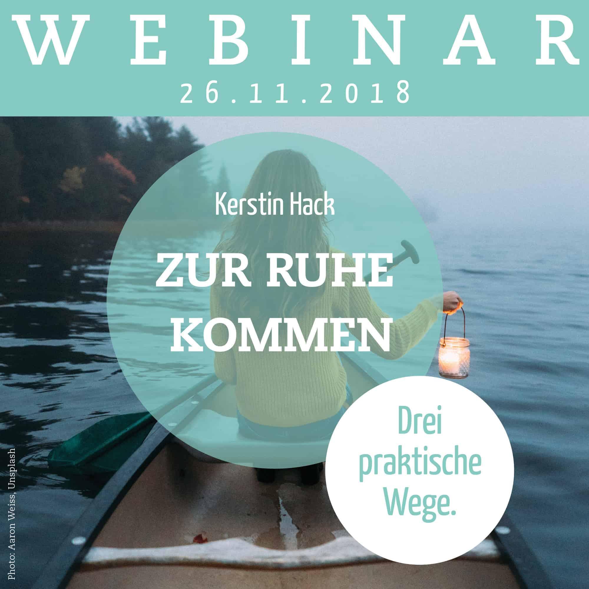 Aufzeichnung Webinar: Zur Ruhe kommen. Drei praktische Wege. https://www.down-to-earth.de/detail/index/sArticle/3695/number/95210