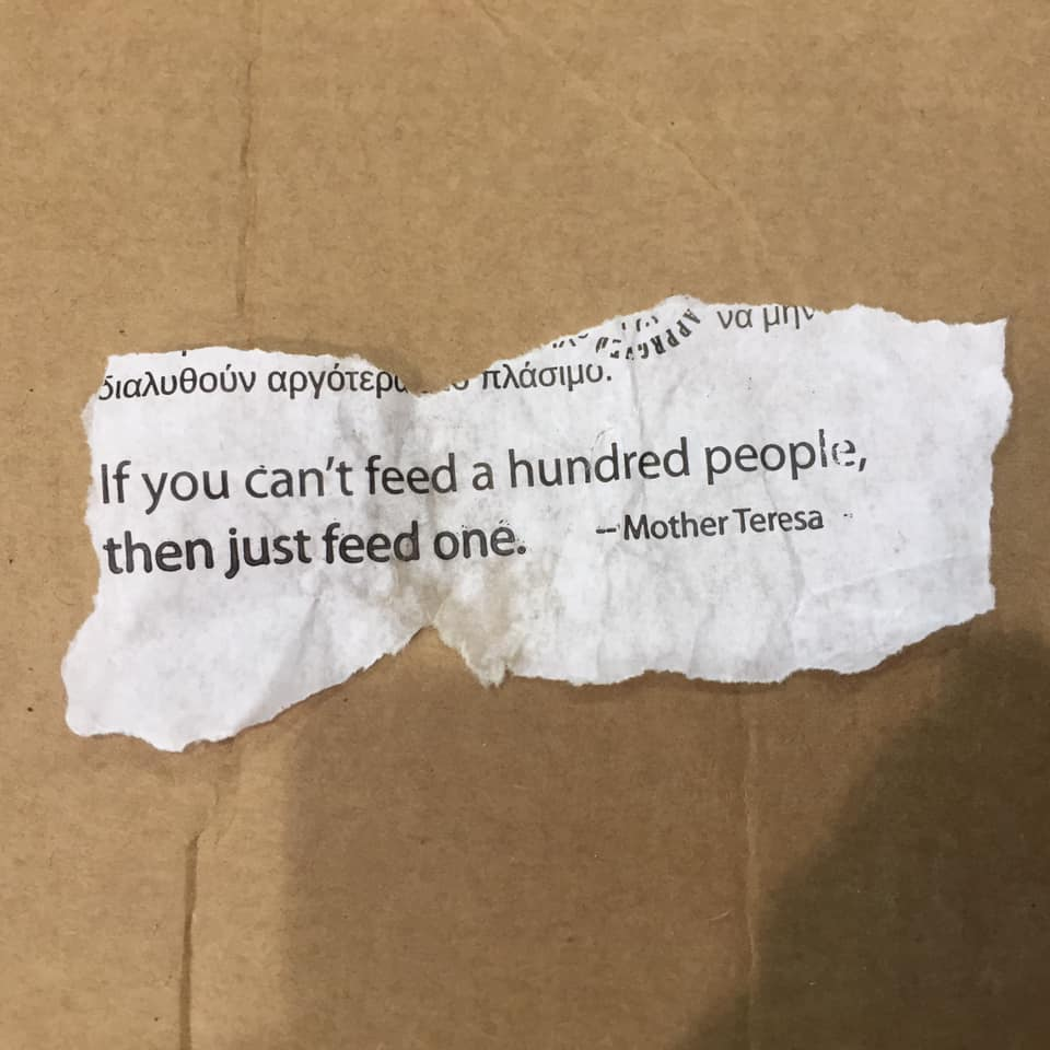 If you can't feed one hundred people - just feed one.