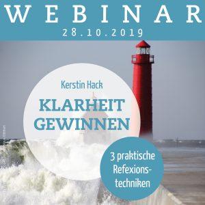 Webinar mit Coach Kerstin Hack: Klarheit gewinnen. Am 28.10.