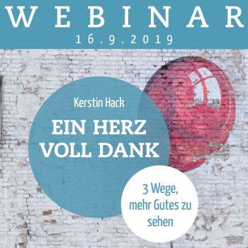 Webinar mit Coach Kerstin Hack: Ein Herz voll Dank. Am 16.09.