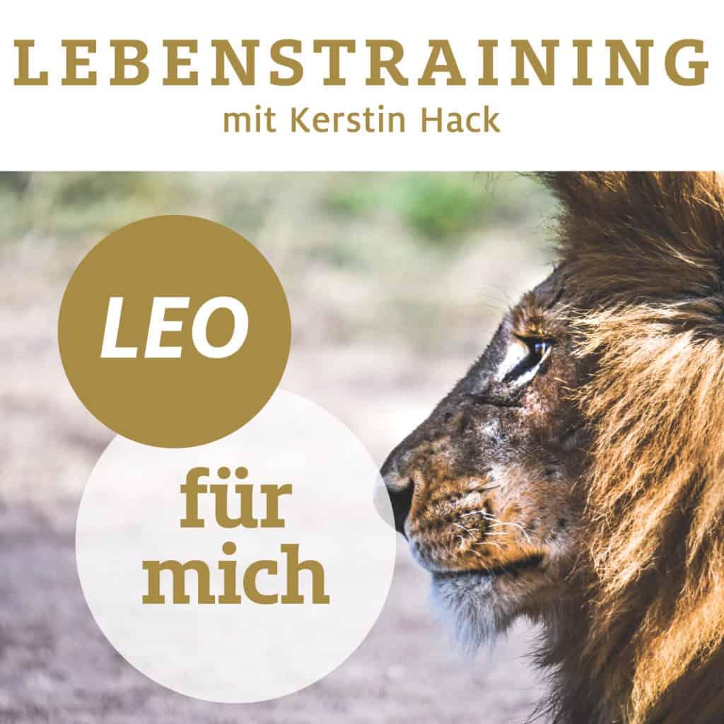 LEO. Löwenstark leben. Online Lebenstraining mit Kerstin Hack